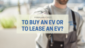 To Buy an EV or to Lease an EV?